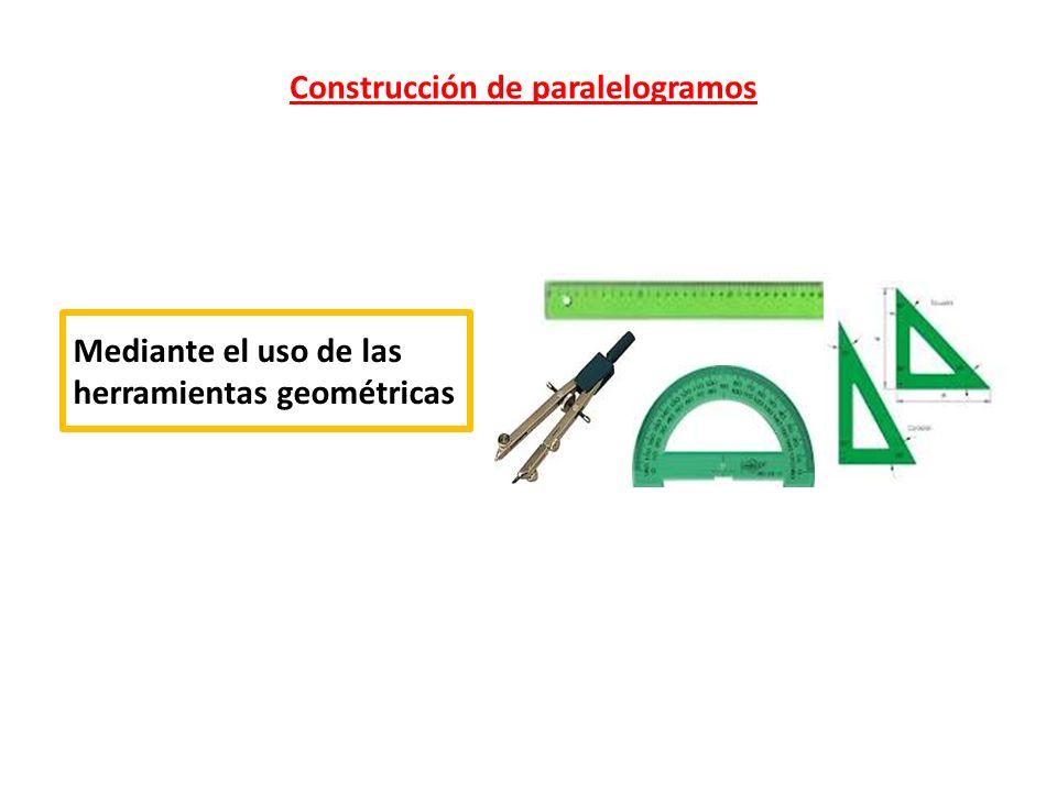 Mediante la yuxtaposición de los correspondientes tipos de triángulos Mediante el uso de cintas o bandas que se intersectan Construcción de paralelogramos
