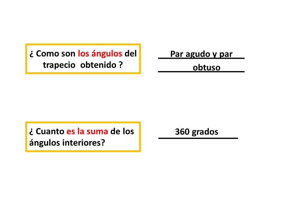 h es la altura del trapecio Segmento trazado perpendicularmente entre los lados paralelos ¿ Como se llama el trapecio construido.