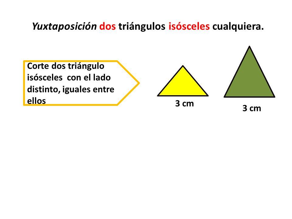Yuxtaponga los lados diferente de los triángulo e iguales entre ellos
