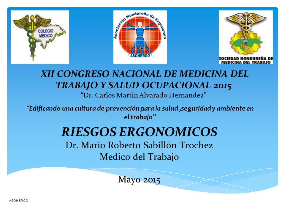 ASOHERGO XII CONGRESO NACIONAL DE MEDICINA DEL TRABAJO Y SALUD OCUPACIONAL 2015 Dr.