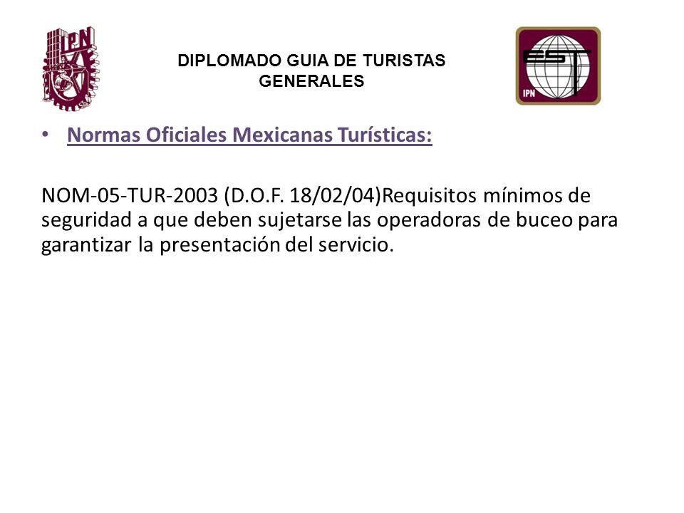 Normas Oficiales Mexicanas Turísticas: NOM-05-TUR-2003 (D.O.F.