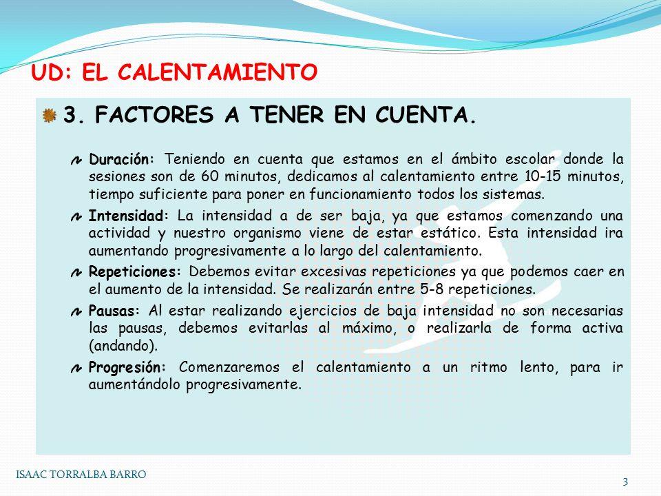 UD: EL CALENTAMIENTO 3.FACTORES A TENER EN CUENTA.