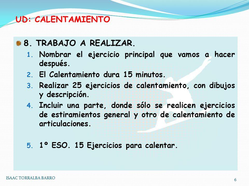 UD: CALENTAMIENTO 8.TRABAJO A REALIZAR. 1.