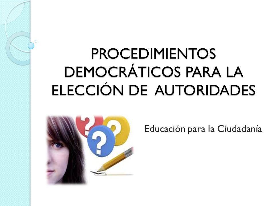 PROCEDIMIENTOS DEMOCRÁTICOS El voto (Art.