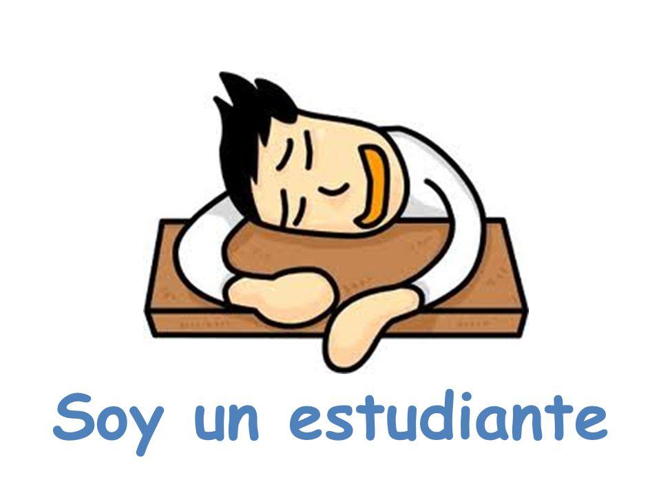 Soy un estudiante