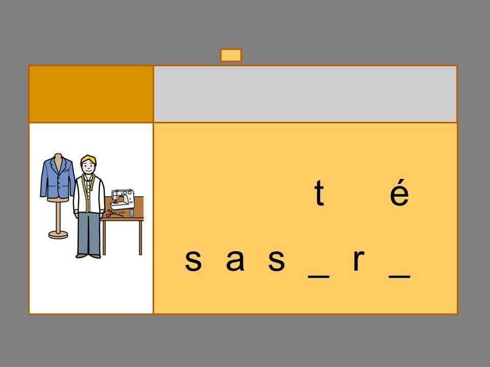 s a _ _r s bé _