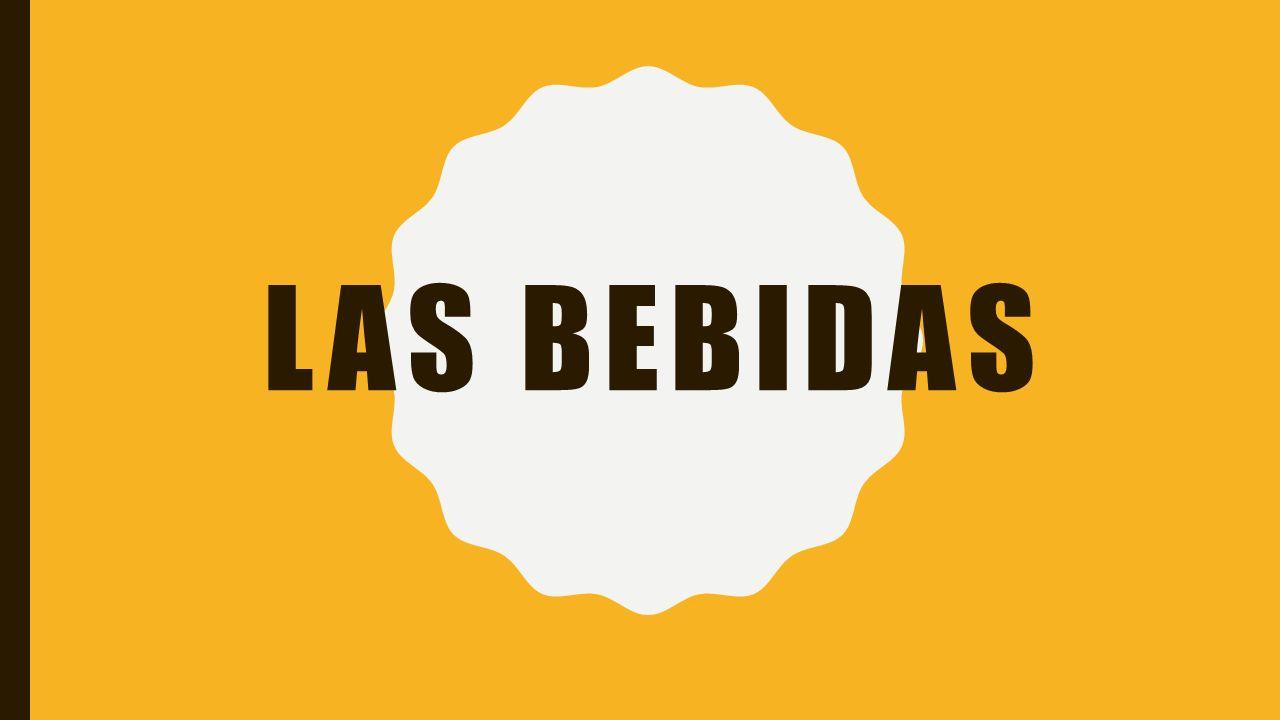 LAS BEBIDAS