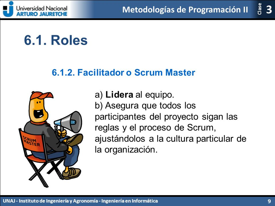 Metodologías de Programación II UNAJ - Instituto de Ingeniería y Agronomía - Ingeniería en Informática 9 3 Clase 6.1.