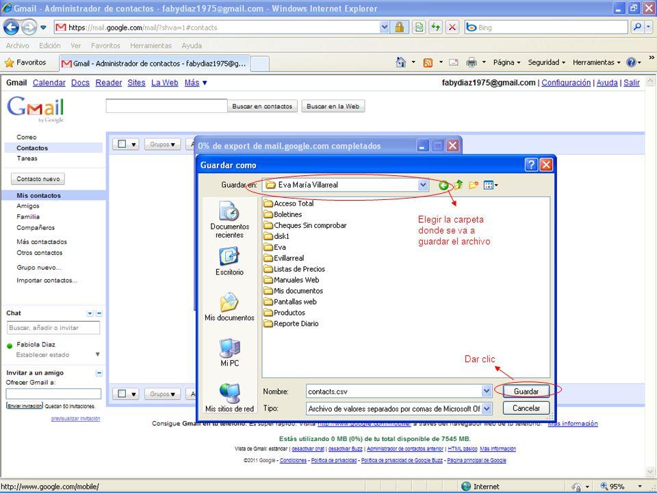 Elegir la carpeta donde se va a guardar el archivo Dar clic