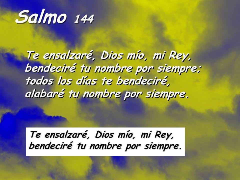 Resultado de imagen para Bendeciré tu nombre por siempre, Dios mío, mi rey  Te ensalzaré, Dios mío, mi rey;
