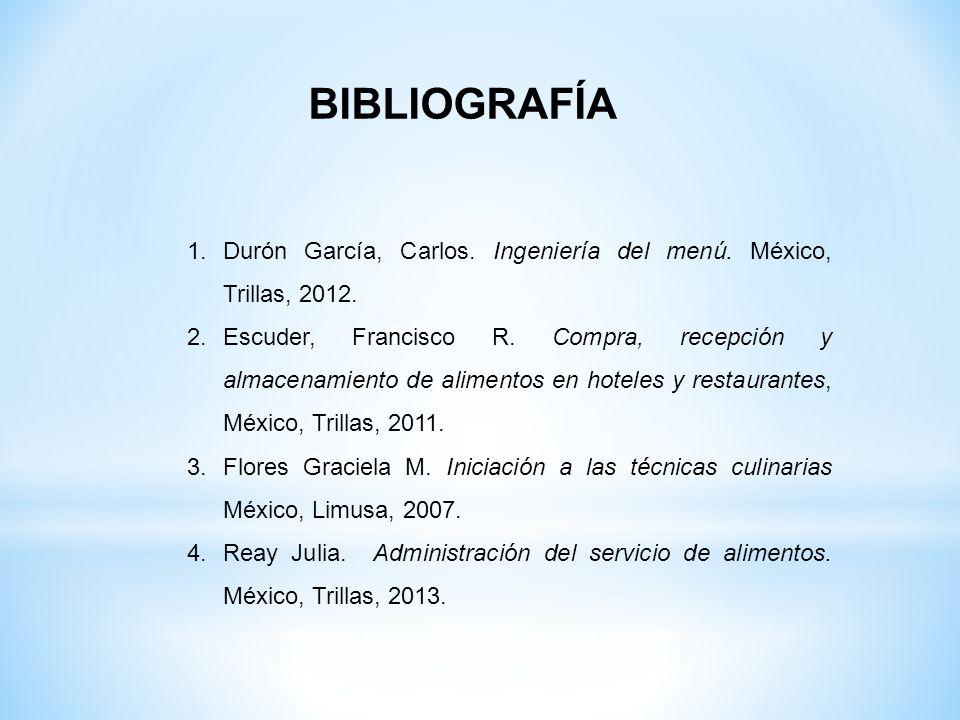 1.Durón García, Carlos. Ingeniería del menú. México, Trillas, 2012. 2.Escuder, Francisco R. Compra, recepción y almacenamiento de alimentos en hoteles