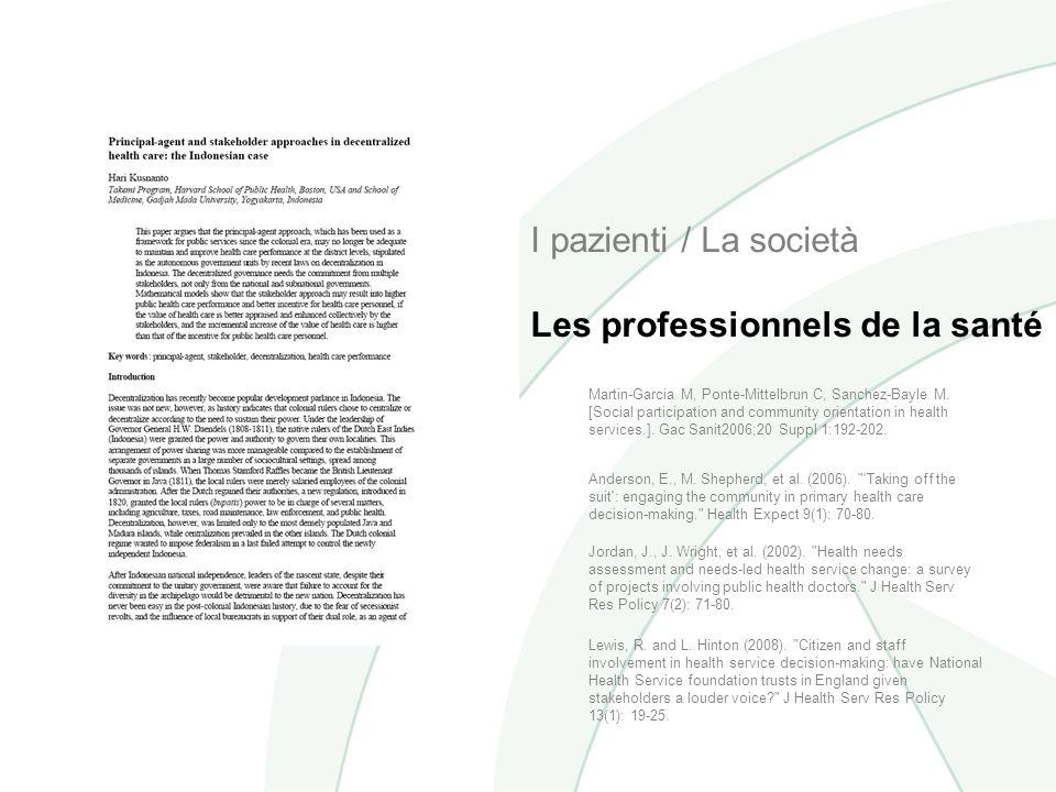 I pazienti / La società Les professionnels de la santé Anderson, E., M.