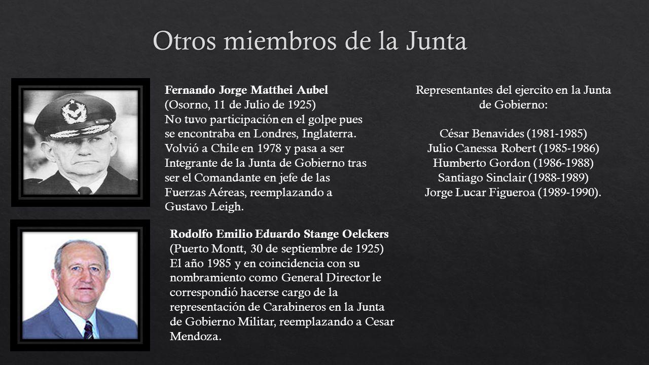 Fernando Jorge Matthei Aubel (Osorno, 11 de Julio de 1925) No tuvo participación en el golpe pues se encontraba en Londres, Inglaterra. Volvió a Chile