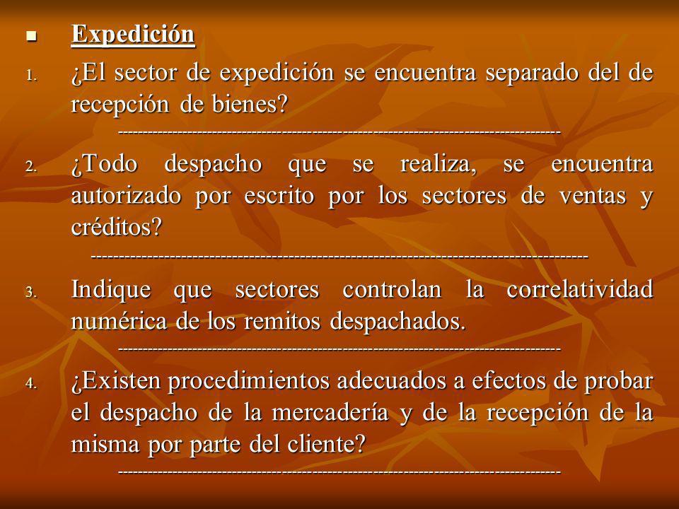 Expedición Expedición 1. ¿El sector de expedición se encuentra separado del de recepción de bienes? --------------------------------------------------
