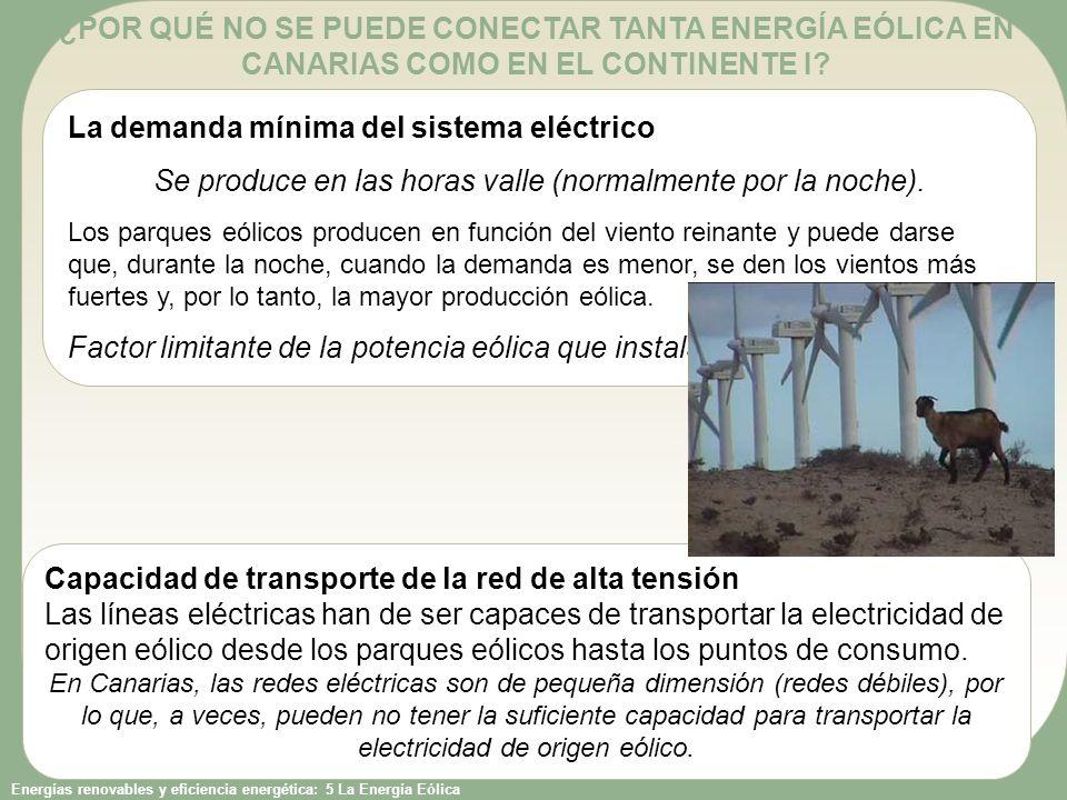 Energías renovables y eficiencia energética: 5 La Energía Eólica ¿POR QUÉ NO SE PUEDE CONECTAR TANTA ENERGÍA EÓLICA EN CANARIAS COMO EN EL CONTINENTE