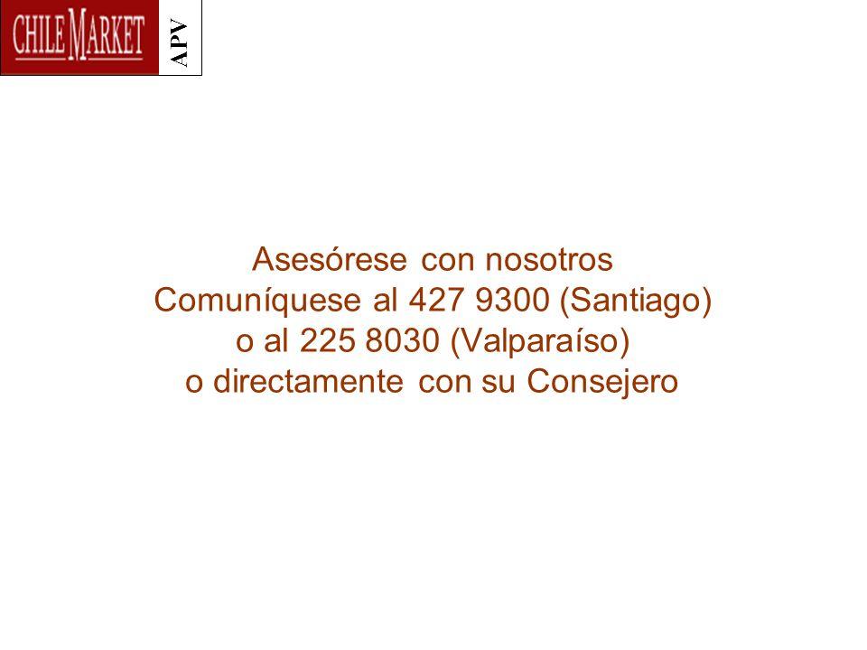 APV Asesórese con nosotros Comuníquese al 427 9300 (Santiago) o al 225 8030 (Valparaíso) o directamente con su Consejero