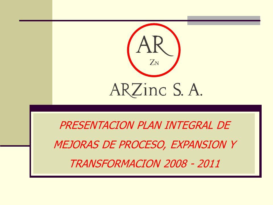 PRESENTACION PLAN INTEGRAL DE MEJORAS DE PROCESO, EXPANSION Y TRANSFORMACION 2008 - 2011