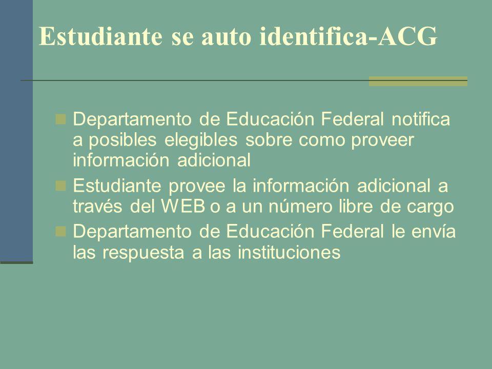 Estudiante se auto identifica-ACG Departamento de Educación Federal notifica a posibles elegibles sobre como proveer información adicional Estudiante