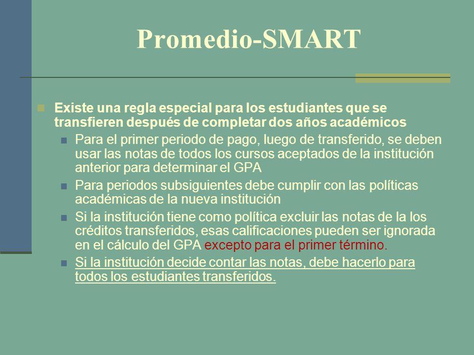 Promedio-SMART Existe una regla especial para los estudiantes que se transfieren después de completar dos años académicos Para el primer periodo de pa
