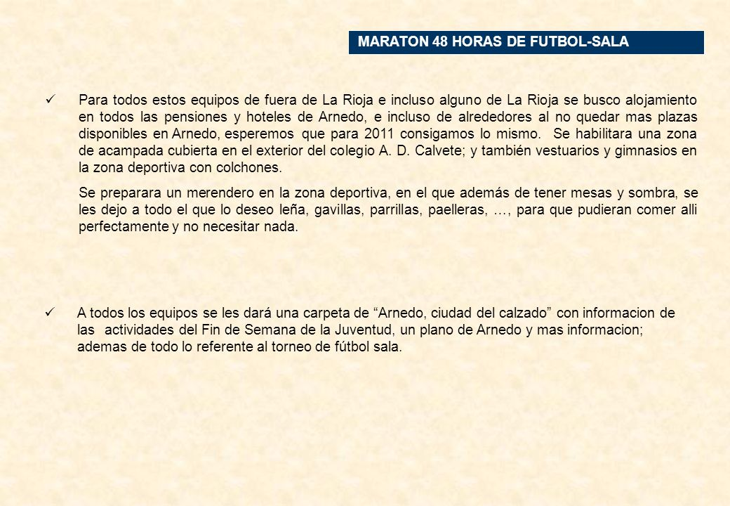 MARATON 48 HORAS DE FUTBOL-SALA CONSERVAS MANEROAZAGRA (NAVARRA) F. S. CHAMBERI AMADRID BAR LA PARRAQUEL (LA RIOJA) PANADERIA IBAÑEZARNEDO CARNICERIA