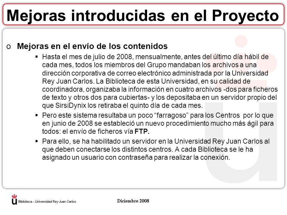 Mejoras introducidas en el Proyecto oCarga mensual de los ficheros Enrichment en el servidor de la Universidad Rey Juan Carlos Hay dos tipos de ficheros, el fichero de texto con los datos de cada registro y los ficheros con las imágenes de las cubiertas escaneadas.