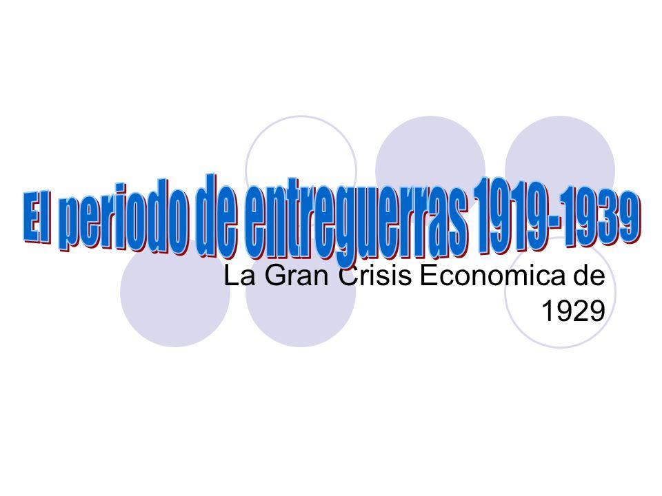 La Gran Crisis Economica de 1929