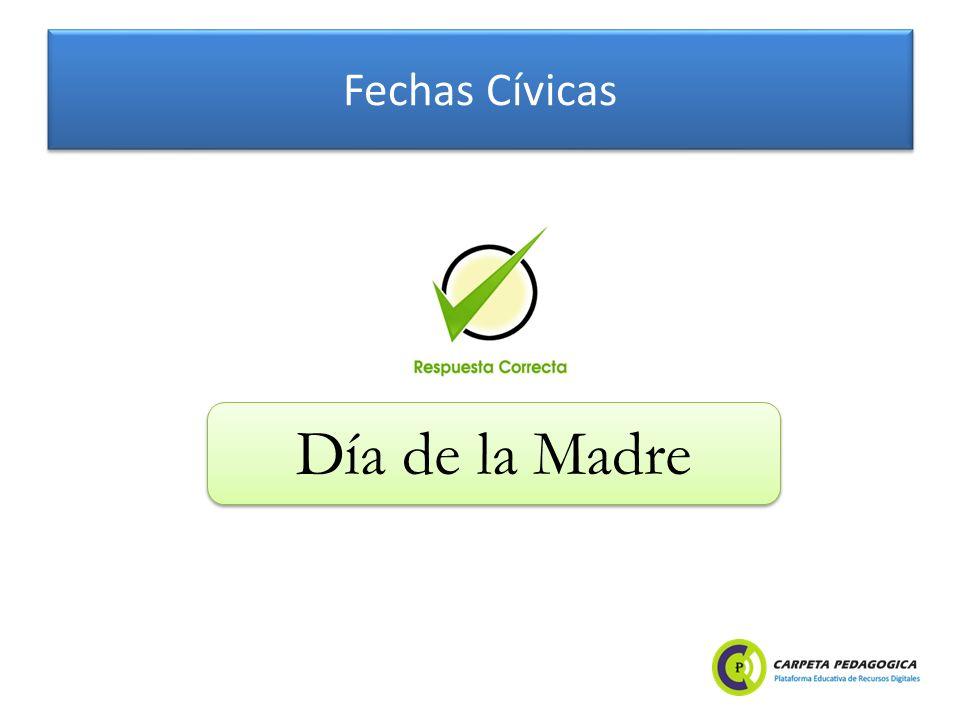 Fechas Cívicas Día de la Madre