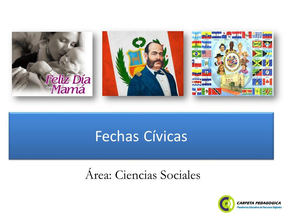 Fechas Cívicas Área: Ciencias Sociales