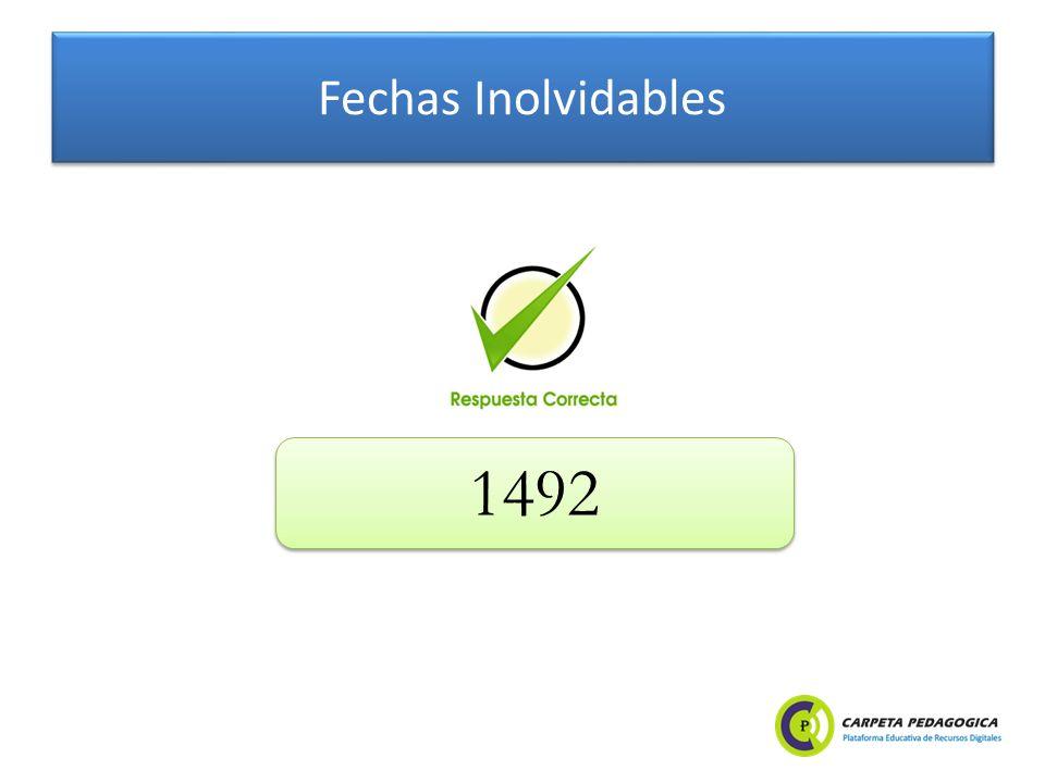 Fechas Inolvidables 1492