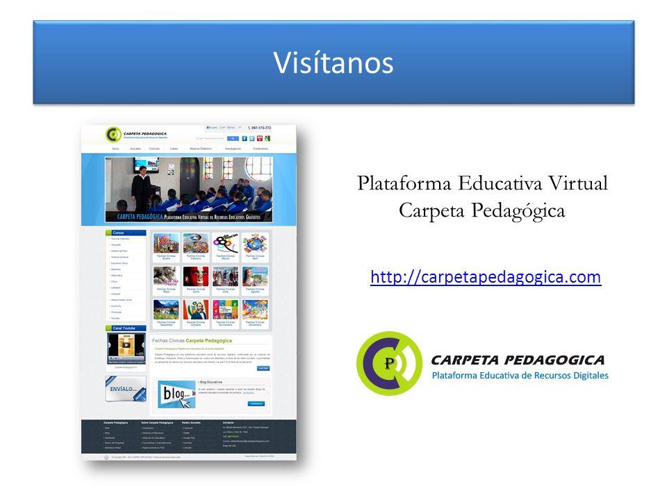 Visítanos Plataforma Educativa Virtual Carpeta Pedagógica http://carpetapedagogica.com