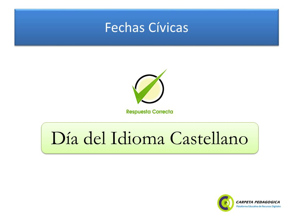 Fechas Cívicas 01 de mayo Indica Qué recordamos el:
