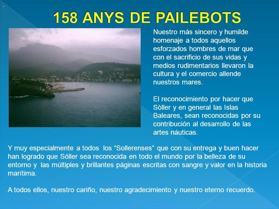 Eslora 32.00, manga 8.00, puntal 3.00 Motor Matrícula: Este histórico Pailebot es de los más antiguos del mundo que siguen navegando.
