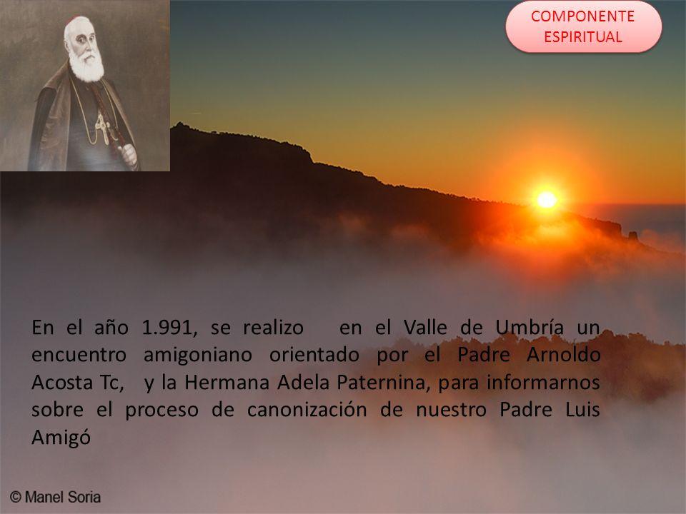 En el año 1.991, se realizo en el Valle de Umbría un encuentro amigoniano orientado por el Padre Arnoldo Acosta Tc, y la Hermana Adela Paternina, para