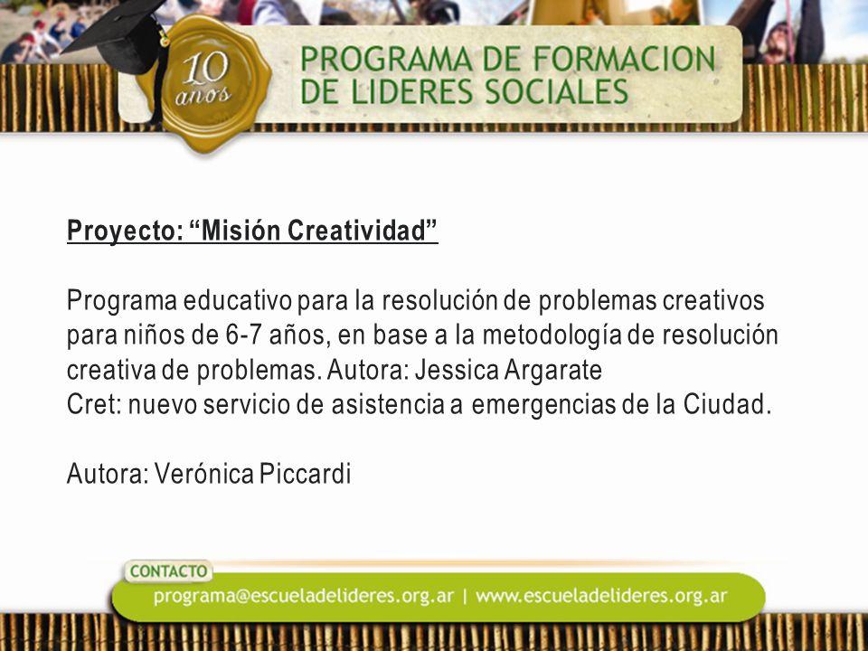 Proyecto: Misión Creatividad Programa educativo para la resolución de problemas creativos para niños de 6-7 años, en base a la metodología de resoluci