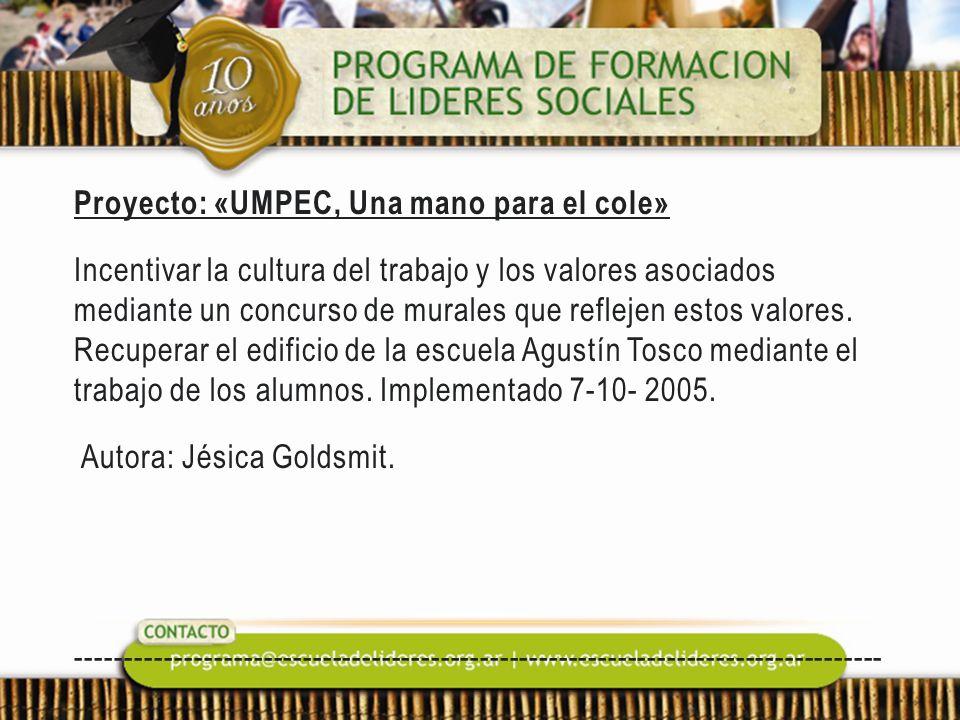 Proyecto: «UMPEC, Una mano para el cole» Incentivar la cultura del trabajo y los valores asociados mediante un concurso de murales que reflejen estos
