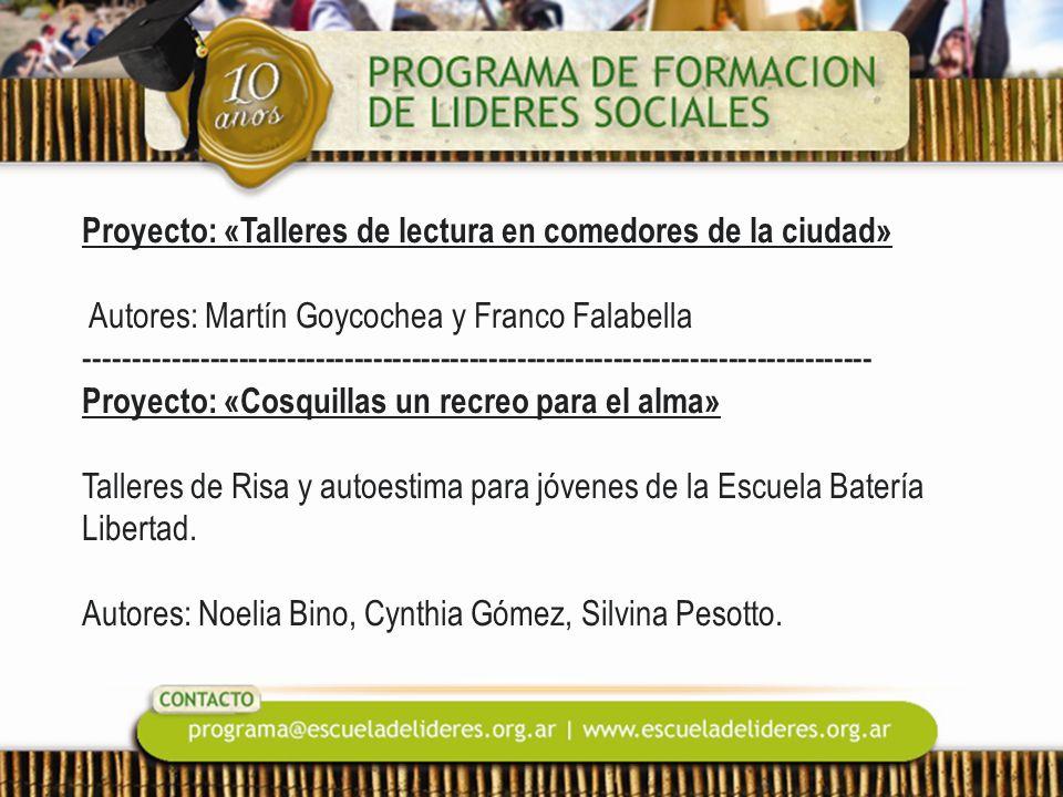 Proyecto: «Talleres de lectura en comedores de la ciudad» Autores: Martín Goycochea y Franco Falabella -----------------------------------------------