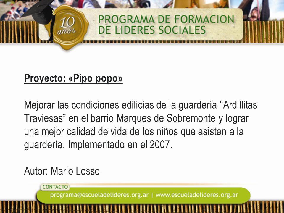 Proyecto: «Pipo popo» Mejorar las condiciones edilicias de la guardería Ardillitas Traviesas en el barrio Marques de Sobremonte y lograr una mejor cal