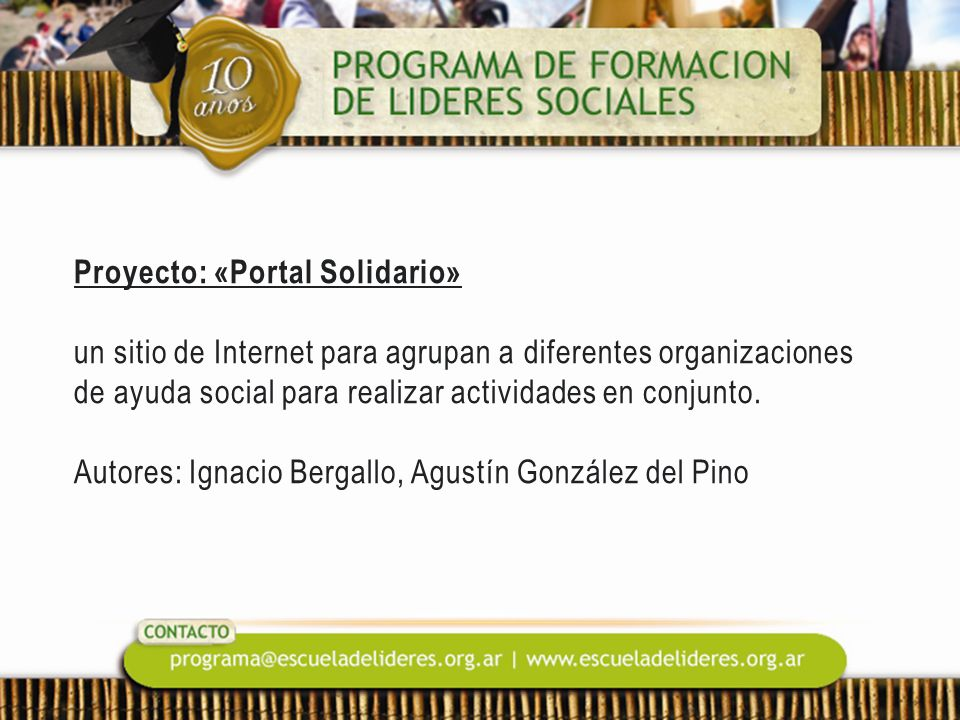 Proyecto: «Portal Solidario» un sitio de Internet para agrupan a diferentes organizaciones de ayuda social para realizar actividades en conjunto. Auto