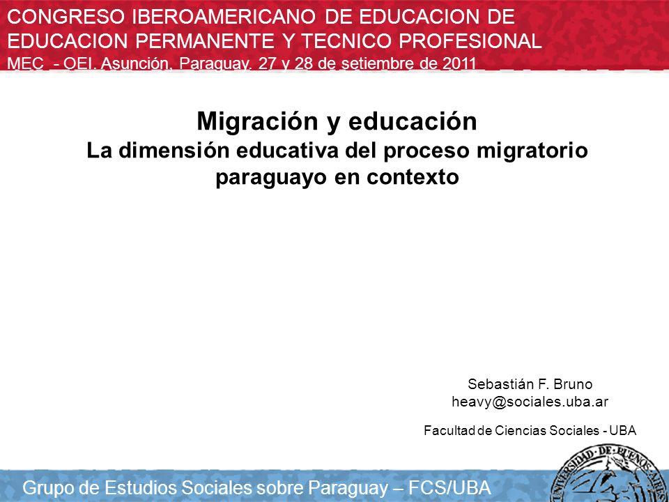 Población de 25 años y más nativa en Paraguay, migrante paraguaya en Estados Unidos y nativa en Estados Unidos según máximo nivel de instrucción alcanzado.