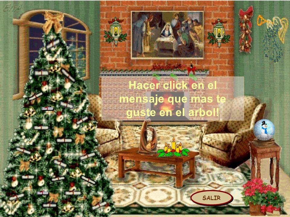 SALIR Hacer click en el mensaje que mas te guste en el arbol!
