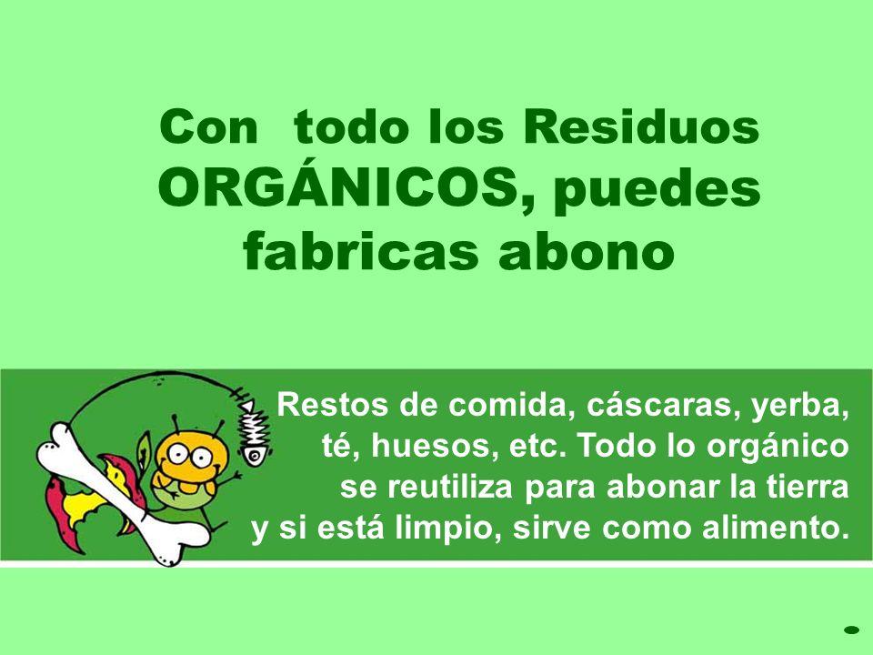 El papel reciclado debe estar limpio: sin grasa o sustancias contaminantes Recicla envases de plástico, bolsas, botellas y frascos de vidrio, latas, a