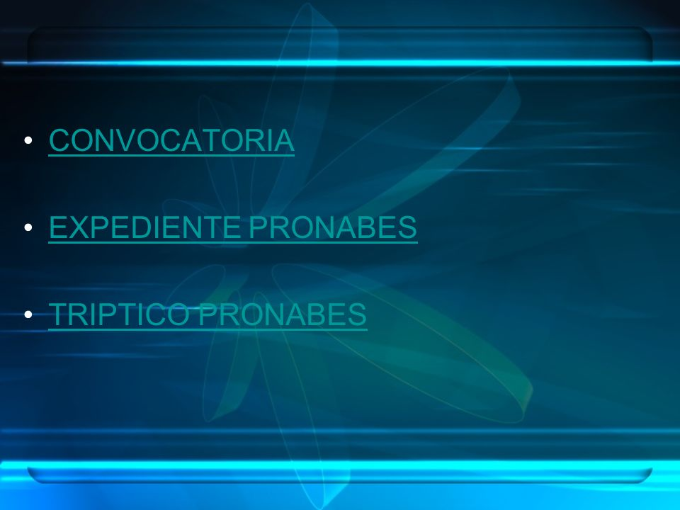 CONVOCATORIA EXPEDIENTE PRONABES TRIPTICO PRONABES