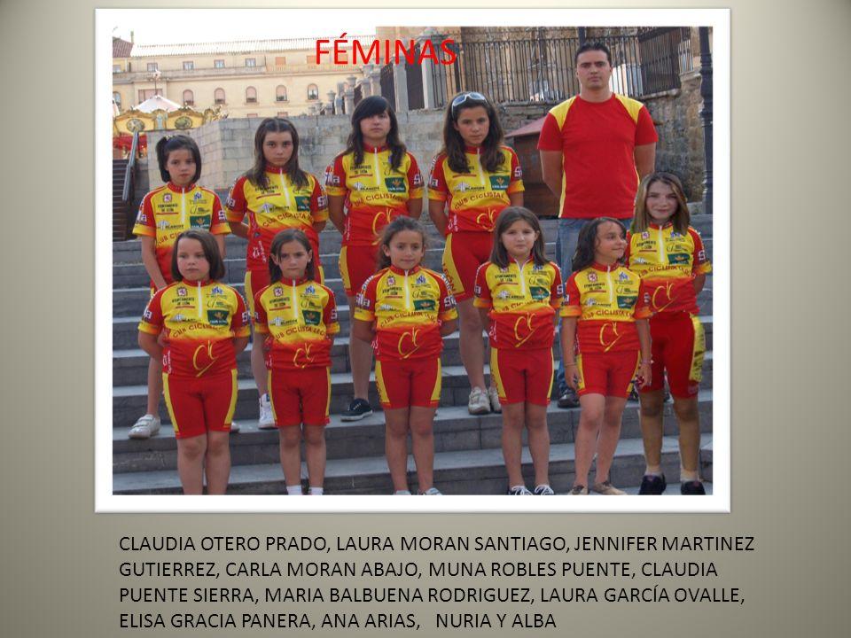 FÉMINAS CLAUDIA OTERO PRADO, LAURA MORAN SANTIAGO, JENNIFER MARTINEZ GUTIERREZ, CARLA MORAN ABAJO, MUNA ROBLES PUENTE, CLAUDIA PUENTE SIERRA, MARIA BA