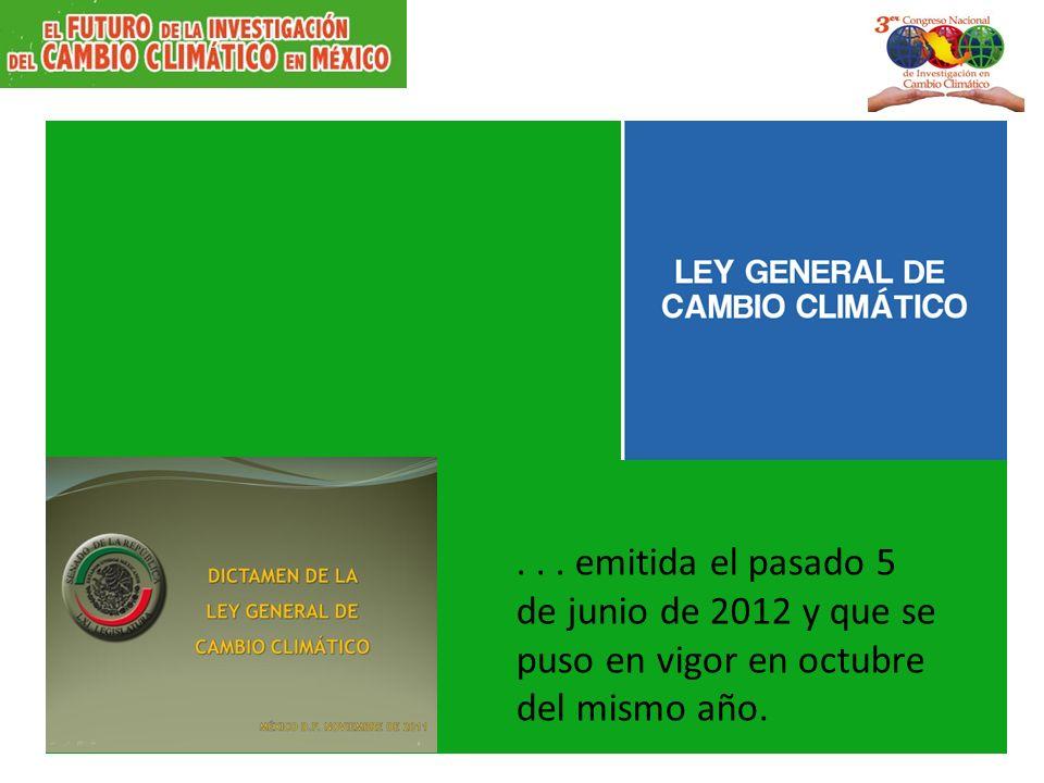 ... emitida el pasado 5 de junio de 2012 y que se puso en vigor en octubre del mismo año.