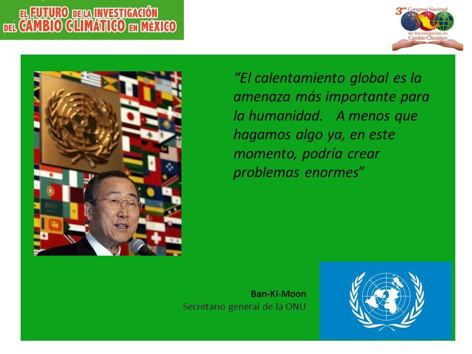 El calentamiento global es la amenaza más importante para la humanidad.