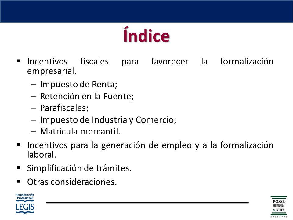 Índice Incentivos fiscales para favorecer la formalización empresarial.