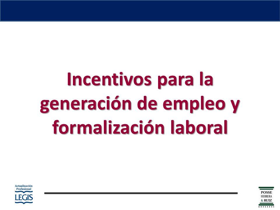 Incentivos para la generación de empleo y formalización laboral