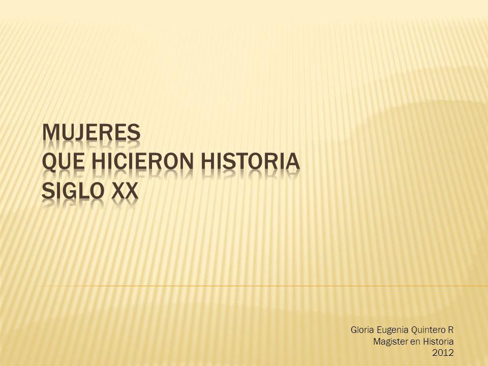 Gloria Eugenia Quintero R Magister en Historia 2012