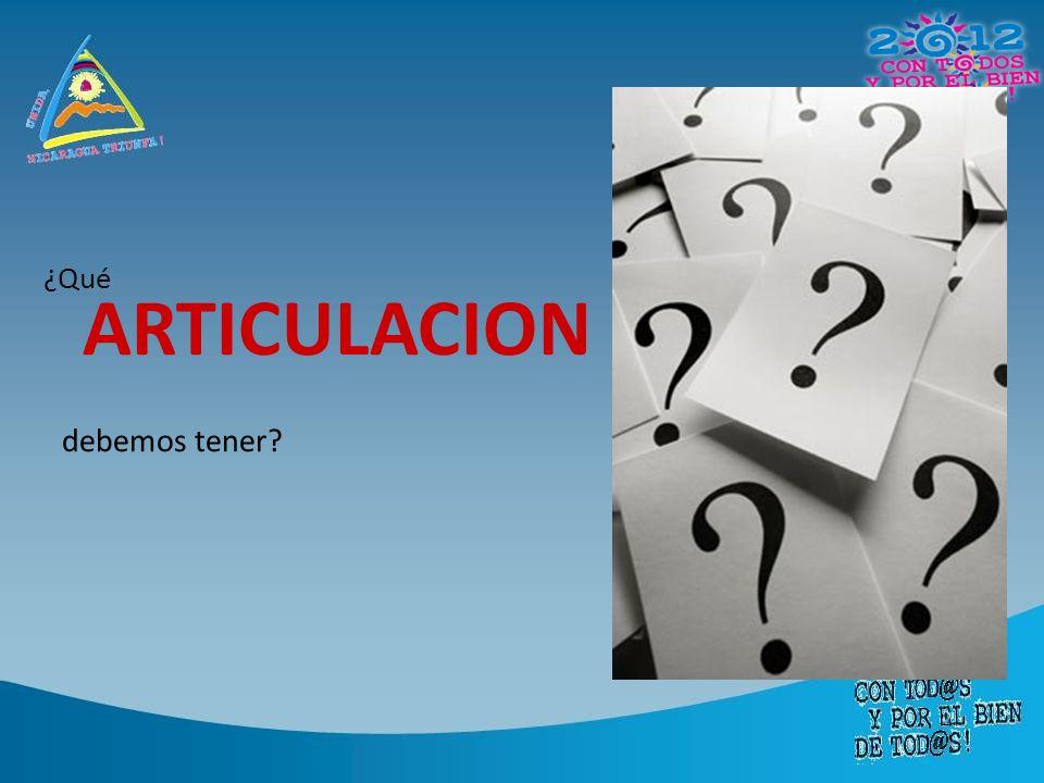 ¿Qué ARTICULACION debemos tener?