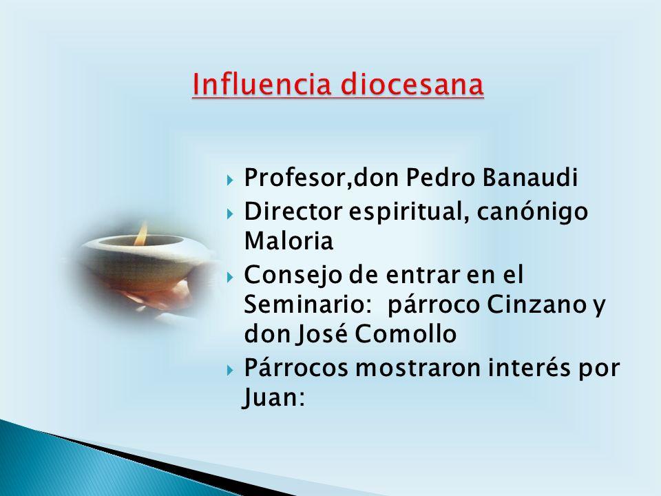 Profesor,don Pedro Banaudi Director espiritual, canónigo Maloria Consejo de entrar en el Seminario: párroco Cinzano y don José Comollo Párrocos mostra